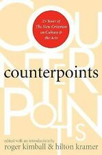Counterpoints: 25 Years of The New Criterion on Culture and the Arts-ExLibrary