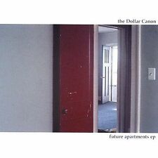 Future Apartments EP [EP] * by The Dollar Canon (CD, Jun-2002, Lamplight...