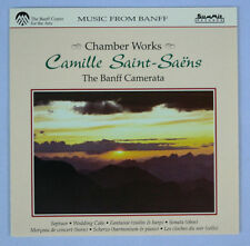 Camille Saint-Saens: Chamber Works by The Banff Camerata/Summit Records DCD157