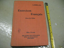 EXERCICES  FRANCAIS  E. ROBERT   1923  MONTREAL  QUEBEC  HC  IN    FRENCH