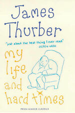 My Life and Hard Times by James Thurber (Hardback, 2000)