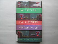 A RECIPE FOR A MERRY CHRISTMAS by Handel H. Brown 1960 HCDJ Eerdmans Publishing