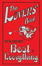 The Lovers' Book: For the Lover Who's Best at Everything, Gribble, Kate, New Boo