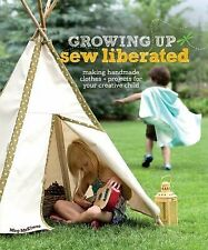 Meg Mcelwee - Growing Up Sew Liberated (2011) - Used - Trade Paper (Paperba