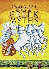 D'Aulaires Book of Greek Myths by Ingri D'Aulaire and Edgar Parin D'Aulaire...