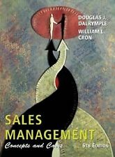 Sales Management : Concept and Cases by Douglas J. Dalrymple and William L. Cron