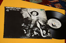 VIRGIN FUGS LP FOR ADULT MINDS ONLY ITALY BASE RECORD EX+ TOP PSYCH