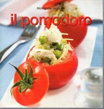 G16 Il pomodoro Monografie del Gusto 2006