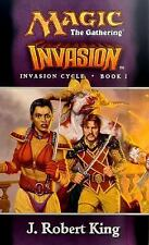 Invasion (Magic: The Gathering - Invasion Cycle Book I) (Book 1)