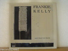 "★★ 12"" Maxi - FRANKIE KELLY - Ain´t That The Truth (Extended Version) DISCO"