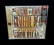 Grateful Dead Postcards of the Hanging Bonus Disc CD 2 CD Bob Dylan Songs NEW