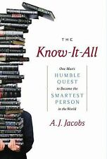 The Know-It-All: One Man's Humble Quest to Become the Smartest Person in the Wor
