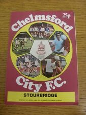 09/04/1984 Chelmsford City v Stourbridge  . Condition: We aspire to inspect all