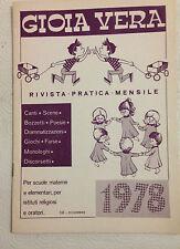 D9  GIOIA VERA - RIVISTA MENSILE PER LA SCUOLA MATERNA - DICEMBRE 1978