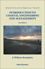 Introduction to Coastal Engineering and Management by J.William Kamphuis...