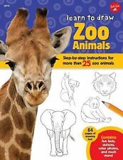 Learn to Draw Expanded Edition: Learn to Draw Zoo Animals : Step-By-Step...