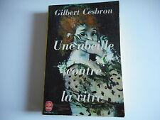 LIVRE DE POCHE - UNE ABEILLE CONTRE LA VITRE - GILBERT CESBRON 1969