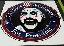 "Captain Spaulding inspired for president House 1000 Sticker Vinyl 5"" 2016 Zombie"