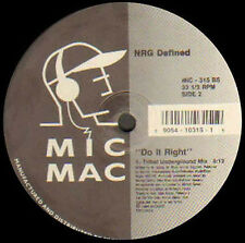 NRG DEFINED - Do It Right - MIC MAC