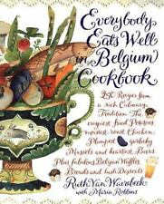 Everybody Eats Well in Belgium Cookbook by Ruth Van Waerebeek and Maria Polushki