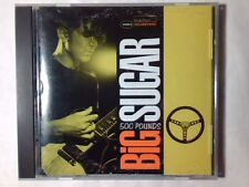 BIG SUGAR 500 pounds cd USA AL GREEN TRAFFIC