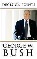 Decision Points by George W. Bush (Hardback, 2010)