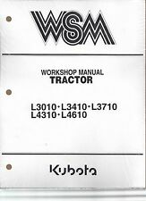 Kubota L3010, L3410, L3710, L4310, L4610 Workshop Service Repair Manual