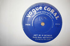 BUDDY GRECO,  AIN'T NO IN BETWEEN,  VOGUE CORAL RECORDS 1954 EX
