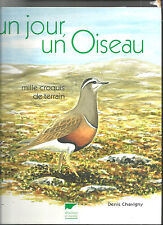 Un jour un oiseau mille croquis de terrain Denis Chavigny dédicacé REF E30
