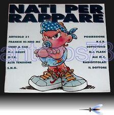 NATI PER RAPPARE LP - ARTICOLO 31 DJ FLASH D.J. GRUFF SOTTOTONO CHIEF OTR LP