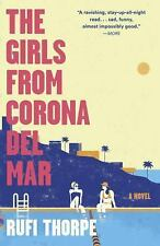 Vintage Contemporaries: The Girls from Corona Del Mar by Rufi Thorpe (2015,...