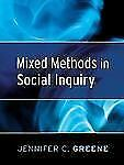 Research Methods for the Social Sciences: Mixed Methods in Social Inquiry 9...
