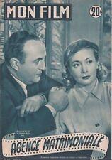 Mon Film Ciné N° 323/1952 - Agence Matrimoniale, Michèle Alfa Bernard Blier