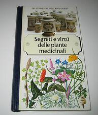 SEGRETI E VIRTù DELLE PIANTE MEDICINALI Reader's Digest 1989