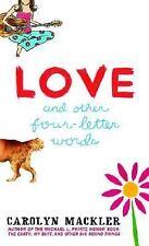 Love and Other Four-Letter Words (Laurel-Leaf Books), Carolyn Mackler, Good Book