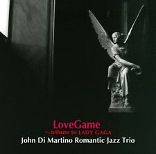 JOHN DI MARTINO`S ROMANTIC JAZZ TRIO-LOVE GAME-LADY GAGA NI SASAGU-JAPAN CD G00