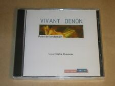 CD AUDIO / VIVANT DENON / POINT DE LENDEMAIN / LU PAR SOPHIE CHAUVEAU / NEUF