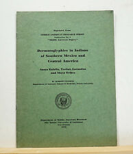 Dermatoglyphics in Indians of Southern Mexico and Central America 1932 Cummins