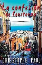 La Confesión de Constanza - Pocket Format by Christophe Paul (2014, Paperback)