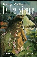 Irving Wallace LE TRE SIRENE