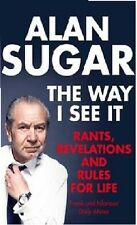 LORD ALAN SUGAR __ THE WAY I SEE IT ___ NUOVO __ SPEDIZIONE POSTALE GRATIS UK