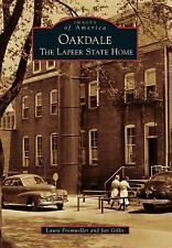 Images of America Ser.: Oakdale: : The Lapeer State Home by Jan Gillis and...