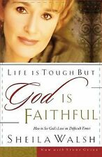 Life Is Tough, But God Is Faithful: How to See Gods Love in Difficult Times,GOOD