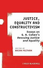 Ratio Special Issues: Justice, Equality and Constructivism : Essays on G. A....