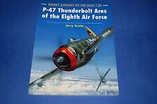Osprey Aircraft of the Aces 24 P-47 Thunderbolt Aces of the Eight Air Force J.Sc