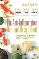 The Anti-Inflammation Diet and Recipe Book: Protect Yourself and Your Family fro
