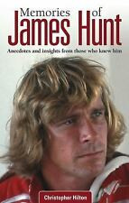 NEW - Memories of James Hunt: Anecdotes and insights from those who knew him