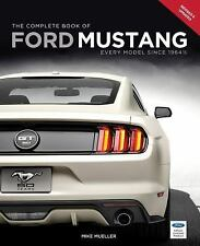 The Complete Book of Ford Mustang: Every Model Since 1964 1/2 (Complete Book Ser