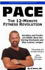 Pace : The 12-Minute Fitness Revolution by Al Sears (2010, Hardcover)