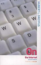 On the Internet Thinking in Action 2nd edition by Hubert L. Dreyfus